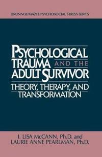 Psychological Trauma And Adult Survivor Theory