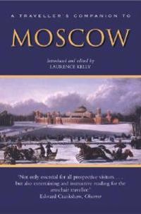 A Traveller's Companion to Moscow