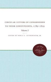 Circular Letters of Congressmen to Their Constituents, 1789-1829, Volume II