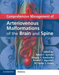 Comprehensive Management of Arteriovenous Malformations of the Brain and Spine