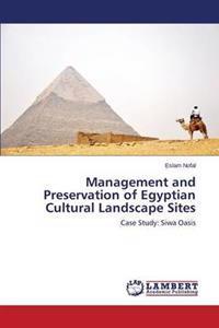 Management and Preservation of Egyptian Cultural Landscape Sites