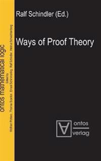 Ways of Proof Theory