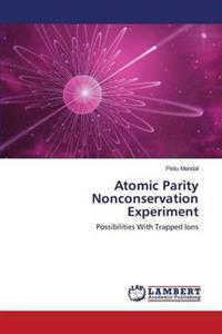 Atomic Parity Nonconservation Experiment