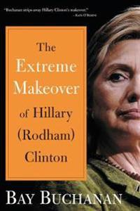 Extreme Makeover of Hillary Rodham Clinton
