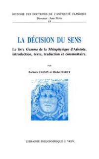 La Decision Du Sens: Le Livre Gamma de la Metaphysique D'Aristote