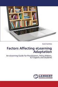 Factors Affecting Elearning Adaptation