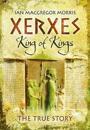 Xerxes - King of King's