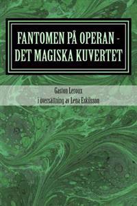 Fantomen Pa Operan - Det Magiska Kuvertet