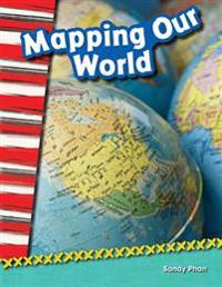 Mapping Our World (Library Bound) (Grade 2)