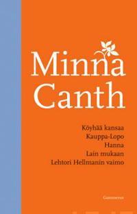 Köyhää kansaa/Kauppa-Lopo/Hanna/Lain mukaan/Lehtori Hellmannin vaimo (yhteisnide)