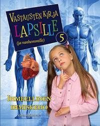 Vastausten kirja lapsille (ja vanhemmille) 5