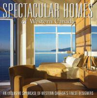 Spectacular Homes of Western Canada