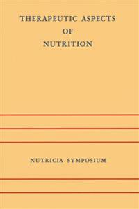 Therapeutic Aspects of Nutrition