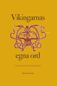 Vikingarnas egna ord