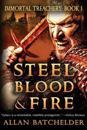 Steel, Blood & Fire: Immortal Treachery, Book One
