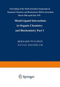 Metal-Ligand Interactions in Organic Chemistry and Biochemistry