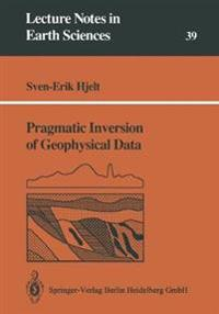 Pragmatic Inversion of Geophysical Data