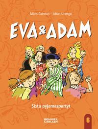 Bildresultat för eva och adam sista pyjamaspartyt