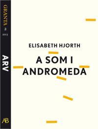 A som i Andromeda: en e-singel ur Granta #2