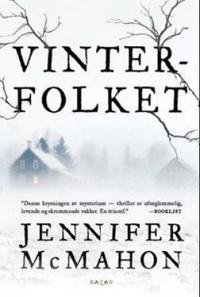 Vinterfolket - Jennifer McMahon | Ridgeroadrun.org