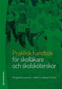Praktisk handbok för skolläkare och skolsköterskor