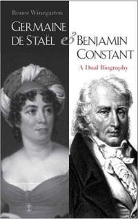 Germaine de Stael & Benjamin Constant