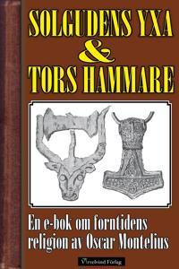 Solgudens yxa och  Tors hammare