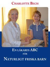 En läkares ABC för naturligt friska barn