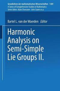 Harmonic Analysis on Semi-Simple Lie Groups II
