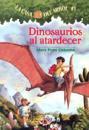 Dinosaurios al Atardecer = Dinosaurs Before Dark