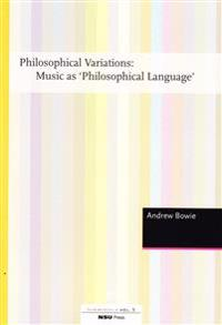 Philosophical Variations: Music as Philosophical Language
