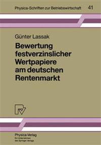 Bewertung Festverzinslicher Wertpapiere Am Deutschen Rentenmarkt