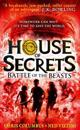 House of Secrets (2) - Battle of the Beasts