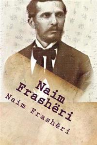Naim Frasheri: Poezi Te Zgjedhura
