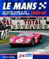 Le Mans 1960-69: The Official History of the World's Greatest Motor Race