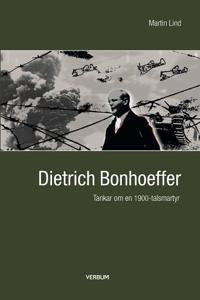 Bonhoeffer : tankar om en 1900-talsmartyr