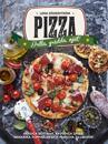 Pizza : grädda, grilla, njut
