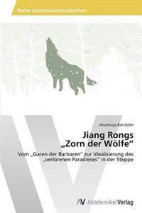"""Jiang Rongs """"Zorn Der Wolfe"""