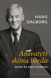 Ansvarets sköna börda : mina år på Nordea