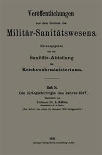 Die Kriegschirurgie Des Jahres 1917