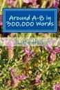 Around A-8 in 300,000 Words
