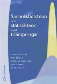 Sannolikhetsteori och statistikteori med tillämpningar