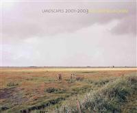 Landscapes: 2001-2003