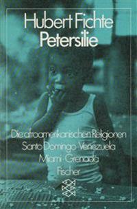 Die afroamerikanischen Religionen. Petersilie