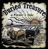 Buried Treasure, a Pirate's Tale