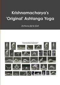 Krishnamacharya's 'Original' Ashtanga Yoga