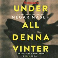 Under all denna vinter - Romanen