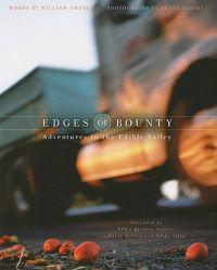 Edges of Bounty: Adventures in the Edible Valley