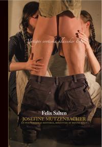 Josefine Mutzenbacher : en wienerhoras historia berättad av henne själv
