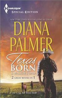 Texas Born & Maggie's Dad: An Anthology